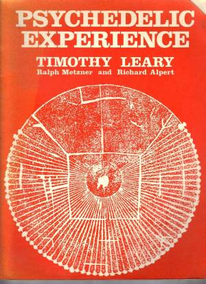 psychedelic-experience-timothy-leary-ralph-metzner-richard-alpert1