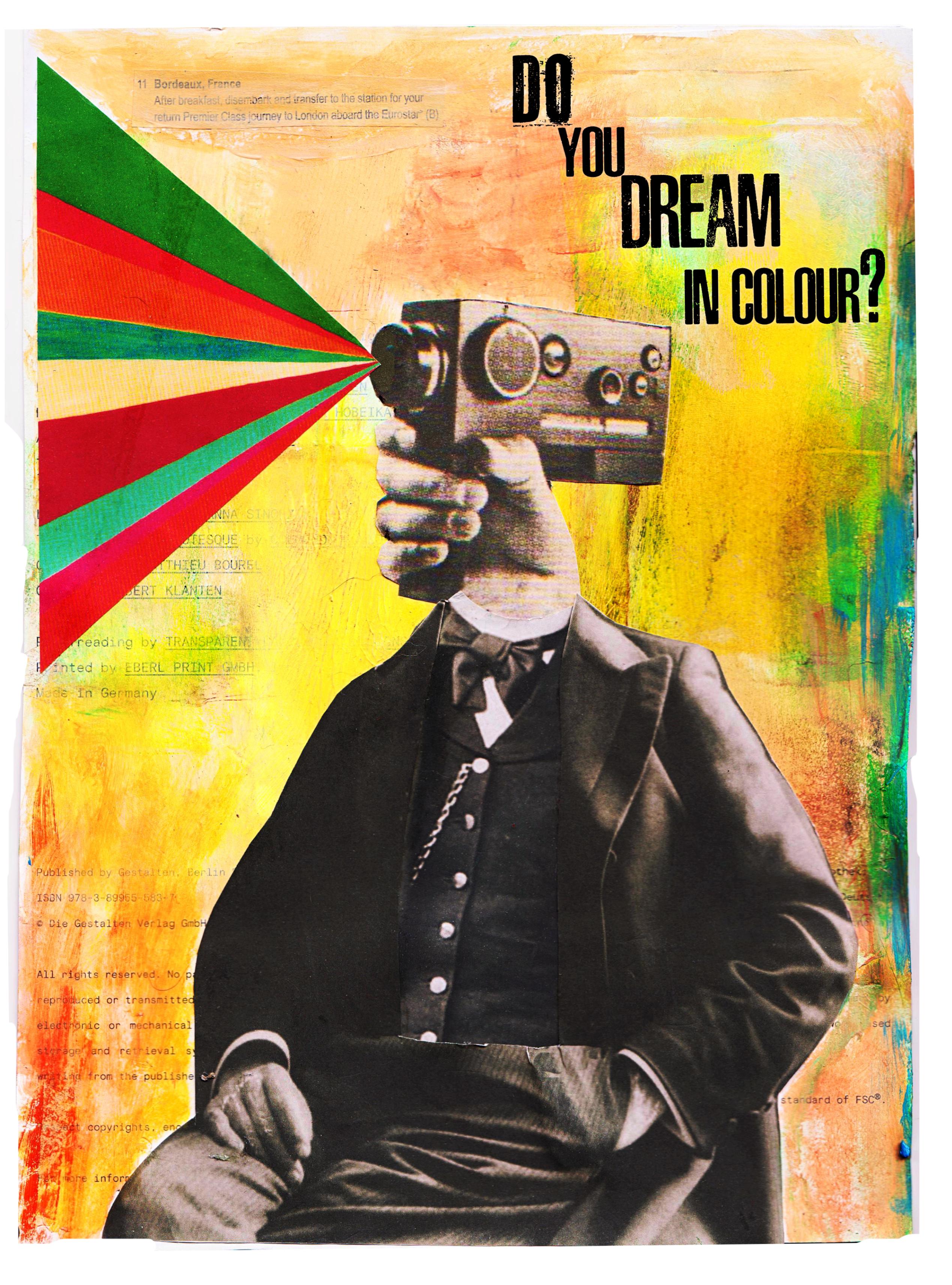 Do You Dream In Colour